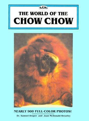 The World of the Chow Chow by Samuel Draper 1992